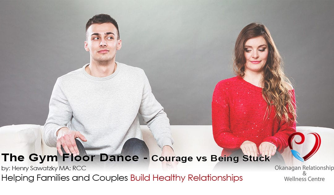 The Gym Floor Dance – Courage vs Being Stuck in Marriage
